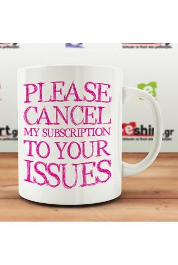 Please Cancel My...